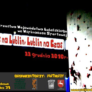 Czas na Lublin, Lublin na Czas, Mistrzostwa Województwa Lubleskiego – Lublin, 22.12.2010